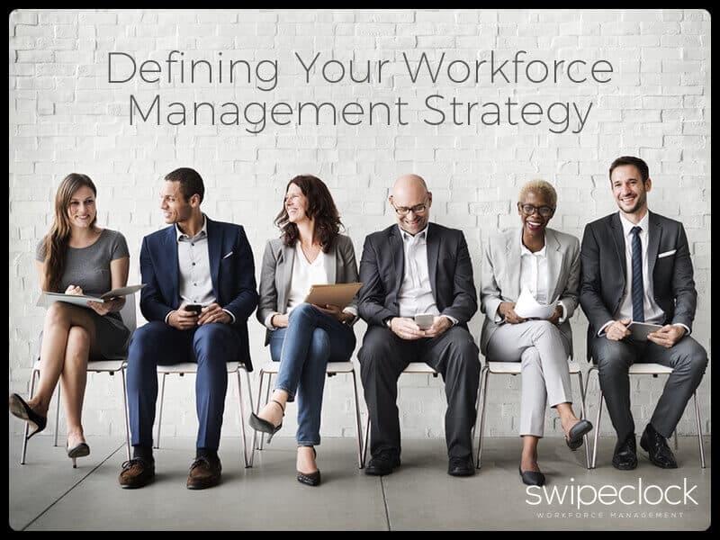 SwipeClock Workforce Management Planning
