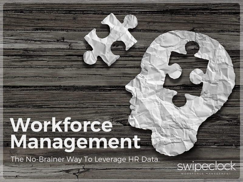 Leverage HR data with workforce management