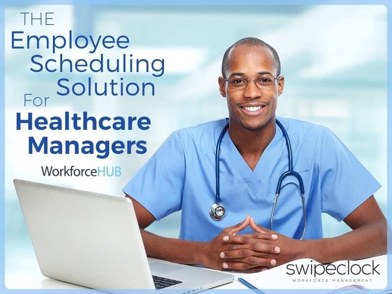 healthcare employee scheduling software