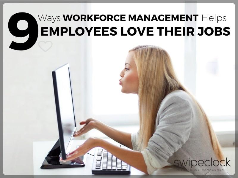 workforce management helps employees
