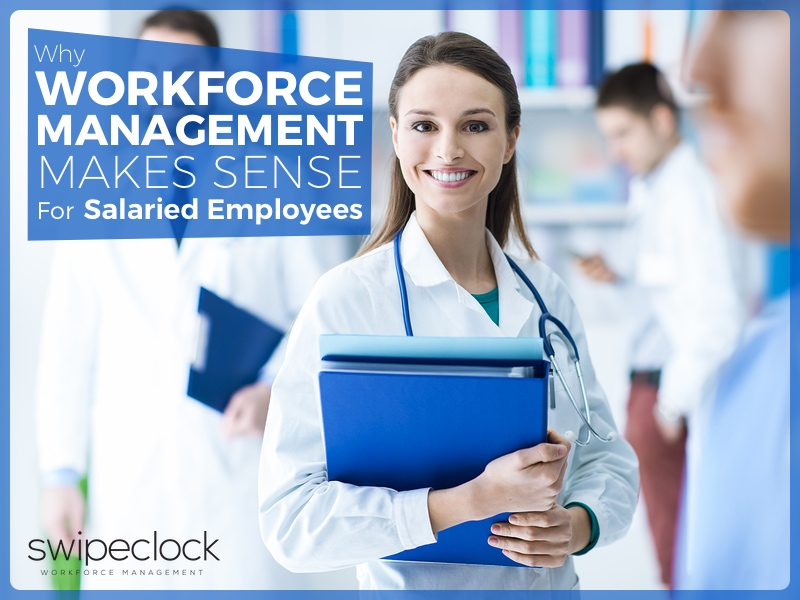 workforce management for salary employees