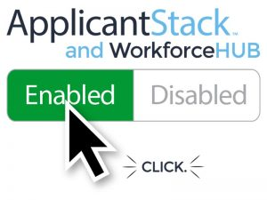 ApplicantStack & WorkforceHUB Enabled